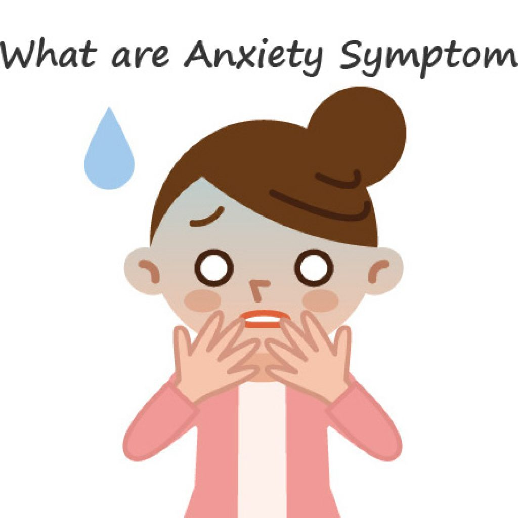 What-are-Anxiety-Symptoms